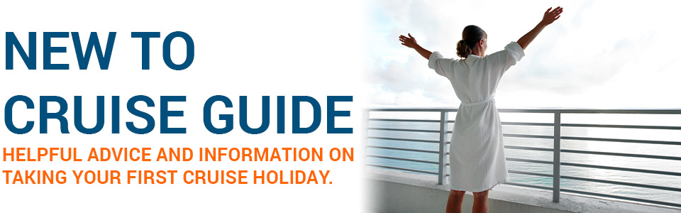 New To Cruise Guide