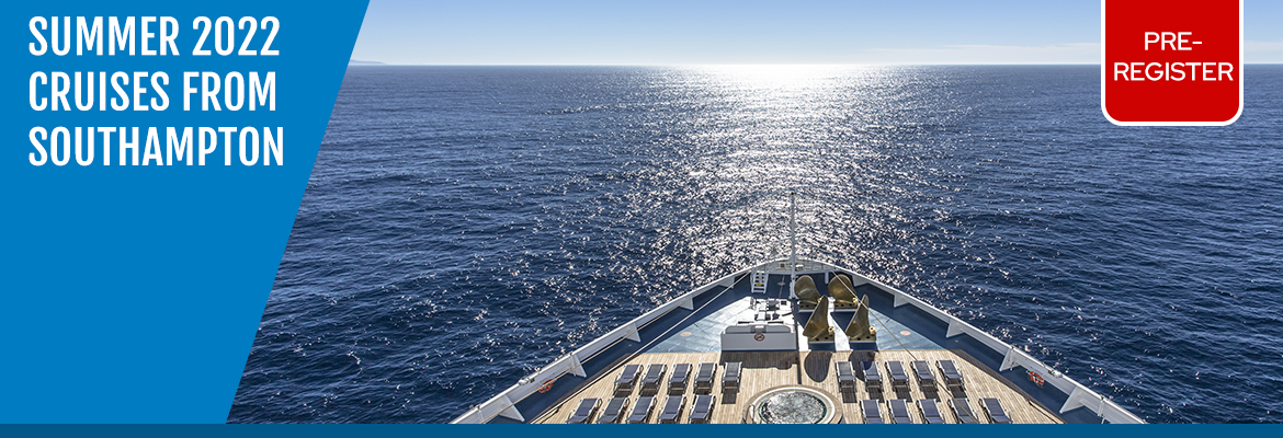 Summer 2022 Cruises from Southampton