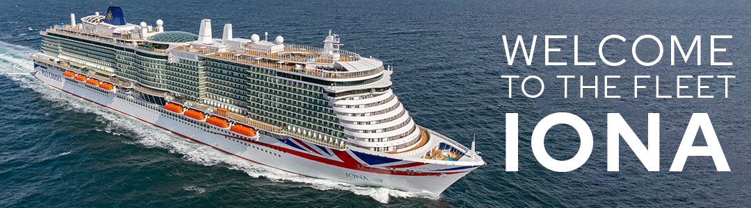 P&O Cruises welcomes Iona